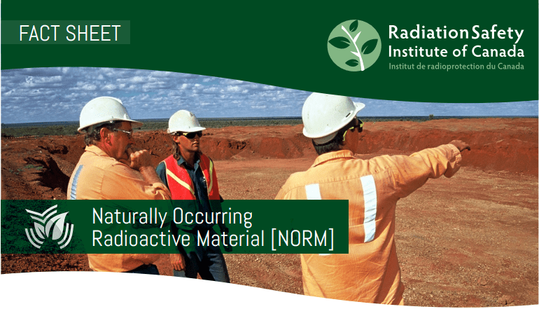 FactSheets - Naturally Occurring Radioactive Material