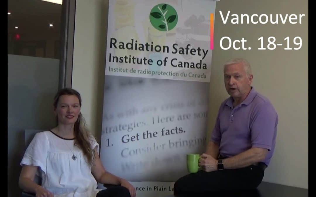Radiation Safety Refresher Course in Vancouver – October 18 – 19, 2018